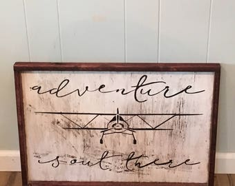 Adventure is out there Box Sign