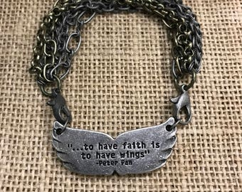Peter Pan Wings Bracelet/Fairy Tale Quote/To have faith is to have wings