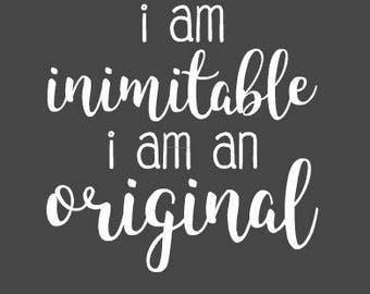 Hamilton Decal- I am inimitable I am an original- Hamilton Sticker- Hamilton Musical- 20+ color options!- Vinyl