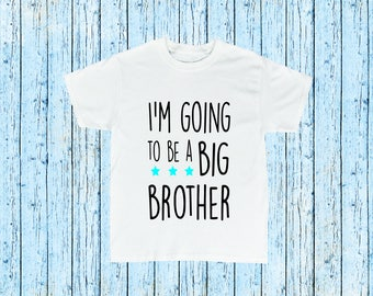 I'm Going to be a Big Brother Birth Announcement T-Shirt Top Boys Shirt Big Brother