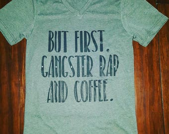 But first, gangster rap and coffee