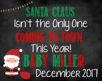 Santa Claus Isn't The Only One Coming to Town, Christmas Pregnancy Announcement, Christmas Announcement