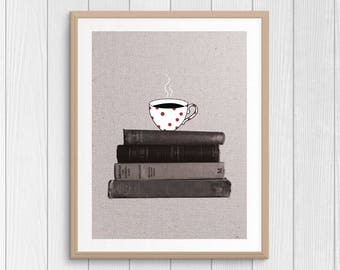 Books Print - Drawing On Photo - Cup Of Tea - Books And Tea - Book Photography - Bookworm Gift - Literature Art - Gift For Reader - Digital