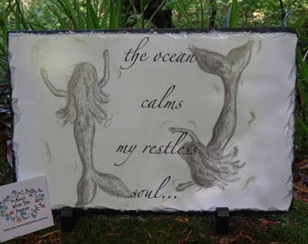 Black & White Mermaids Sketch and Quote On Slate Hand Made Original Design