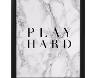 Grey White Marble Play Hard Framed Print