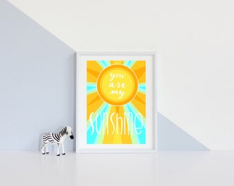 You are my sunshine digital print