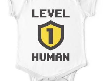 Level One Human Funny Baby Onesie Bodysuit - Cute Onesie for Any Occasion, Baby Shower Gift, Baby Gift FAST SHIPPING!!
