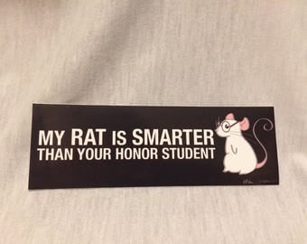 My Rat is Smarter than your Honor Student bumpersticker