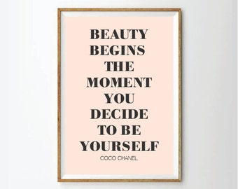 Beauty Begins the Moment You Decide to be Yourself, Coco Chanel, Coco chanel quote, chanel print, chanel quotes, fashion quotes
