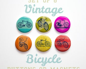 Kids Gift- Bicycle Gift for Cyclist- Vintage Bicycle Buttons 1 inch or Magnets Set of 6- Bicycle Magnets or Buttons Bicycle Pinbacks