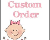 Custom order For Connie