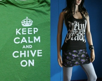 Keep Calm and Chive on tshirt custom halter tank top Scoop neck Small