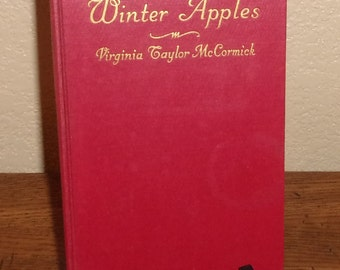 Winter Apples by Virginia Taylor McCormick-Poetry Book 1942-Signed by Author