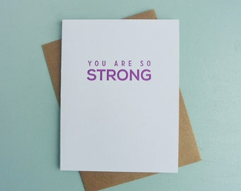 Letterpress Greeting Card - Friendship Card - Milestones - You Are So Strong - MLS-088