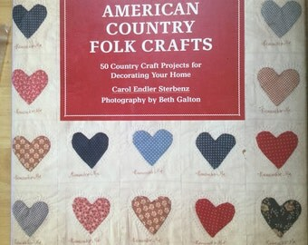 American Country Folk Crafts book - vintage 1987 arts and crafts home decorating