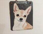 Chihuahua Welcome Slate (lt tan)