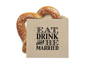 Wedding Favor Cookie Bags - Pretzel Favor Bags - Eat Drink and Be Married - Double Opening Grease Resistant Kraft Favor Bags