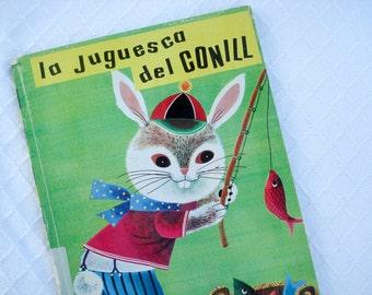 FOUND IN SPAIN -- La Juguesco del Conill - adorable children's book - catalan language