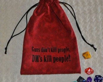 Dungeons and Dragons Guns don't kill DM game dice bag