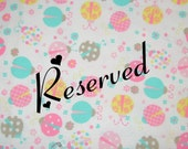 Reserved for Melanie S.