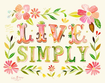 Live Simply- various sizes - STRETCHED CANVAS - Katie Daisy art