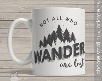 coffee mug not all who wander custom coffee mug  CMNAW