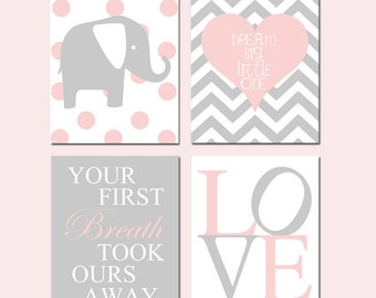 Pink Nursery Decor Pink Nursery Art Elephant LOVE, Your First Breath Took Ours Away, DREAM BIG Little One Chevron Heart - Set of 4 Prints