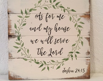 "As for me and my house we will serve the Lord 13""w x 14"" hhand-painted wood sign"