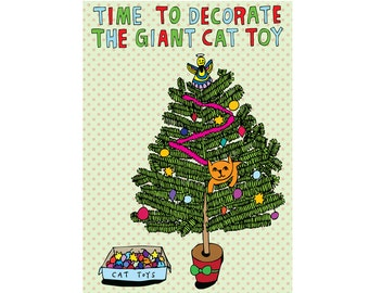 Christmas Cards - Time To Decorate The Giant Cat Toy