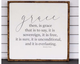 Grace then is grace...wooden distressed framed sign