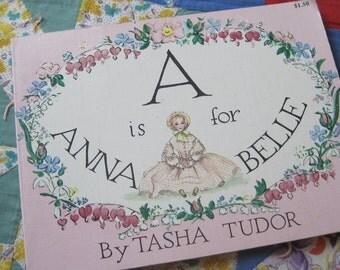 A is for Annabelle a Vintage Reprint of a 1954 Paperback Tasha Tudor Alphabet Book