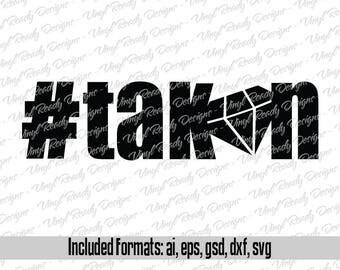 Hashtag Taken - Vector Art - Svg Eps Ai Gsd Dxf Digital Download