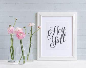 "Southern Art Print | ""Hey Y'all"" 