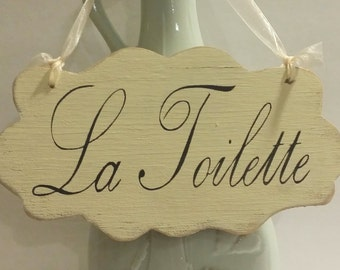 La Toilette Small Shabby Cottage Wall Decoration Cream Wood Sign Custom