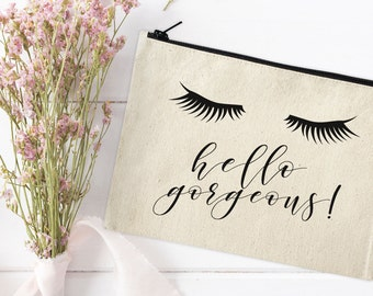 Canvas Makeup Bag - Make Up Pouch - Canvas pouch - Cosmetic pouch - Cosmetic Bag - Makeup Bag - hello gorgeous! - Bridal Gift - Birthday