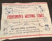 Vintage fishermen's crying towel tea kitchen kitsch fish stories