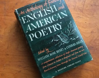 Anthology of Famous English and American Poetry. 1945 Hardcover Edition.