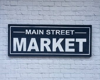 Main Street Market Weathered Look Wood Sign