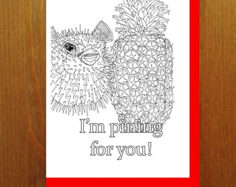 Pufferfish and Pineapple - I'm pining for you! - Color Your Own Greeting Card - Adult Coloring Card