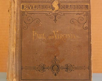 Paul and Virginia by J. H. Bernardin De St. Pierre 1881 Book Houghton Mifflin and Company Engraved Illustrations Antique Book