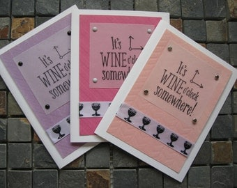 it's wine o'clock somewhere blank cards