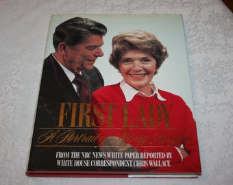 """Vintage Hard Cover Book with Dust Jacket """" First Lady """" A Portrait  of Nancy Reagan By Chris Wallace Coffee Table Book 1986"""