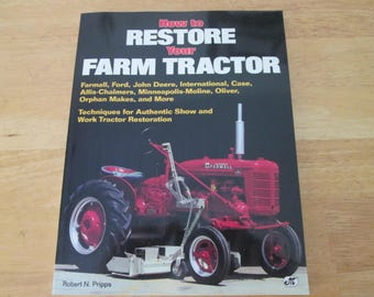 How to Restore Your Farm Tractor by Pripps
