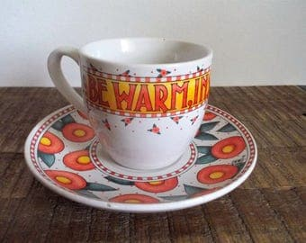 1980s Mary Engelbreit Be Warm Inside and Out Ceramic Cup and Saucer