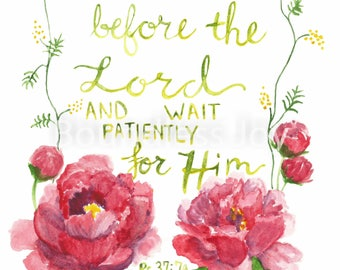 Be Still Peony Watercolor Print - Bible Verse Quote Art