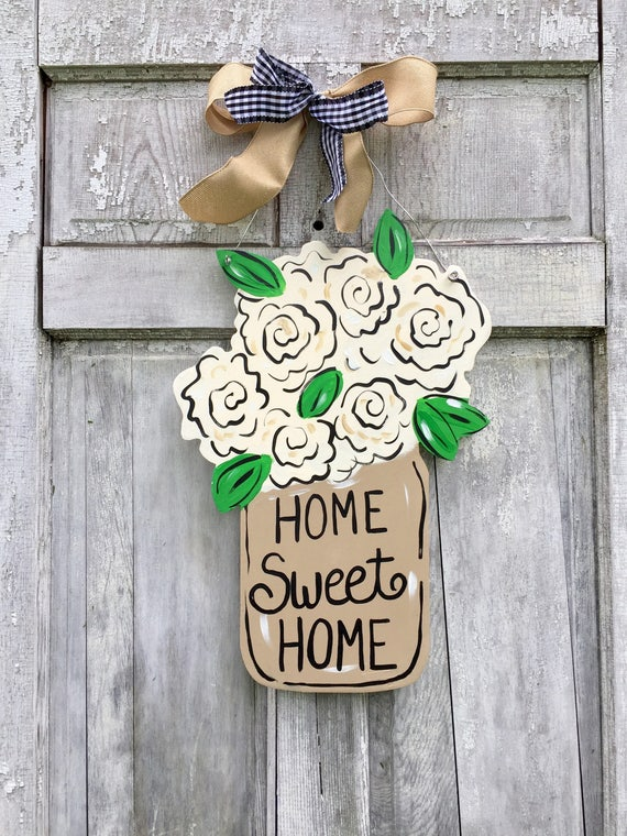 Mason jar door hanger, Spring door hanger, Farm House decor,  wood door hanger, Spring welcome wreath, Mother's Day sign, Home Sweet Home