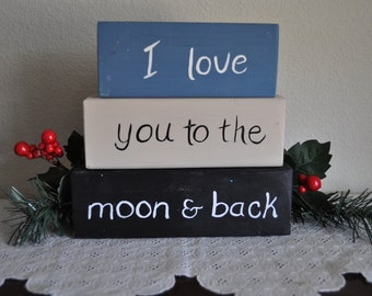 Love you to the Moon and Back Blocks