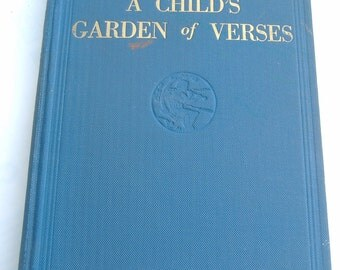 A Child's Garden of Verses by Robert Louis Stevenson, Hardcover, 1924