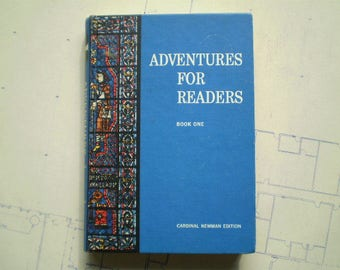 Adventures For Readers - Book One - 1965 - by McMahon, Twomey, O'Daly & Nieman - Cardinal Newman Edition - Literature - Reading - English