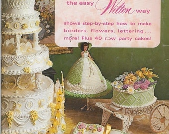 Vintage 1970's Cake Decorating Magazine - The Easy Wilton Way